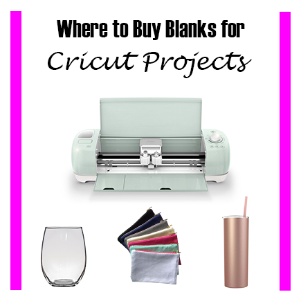 Where To Buy The Best Blanks For Cricut Projects -
