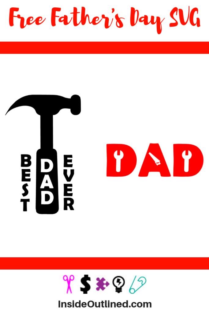 Free It's a super simple and quick father's day. Free Father S Day Svg Files Printable Insideoutlined SVG, PNG, EPS, DXF File